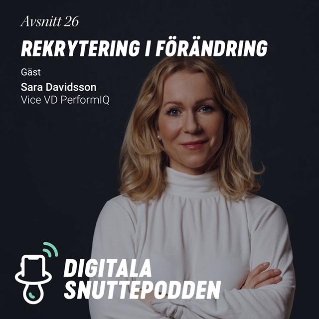 Rekrytering i förändring – Sara Davidsson i Digitala Snuttepodden